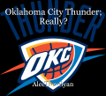 Oklahoma City Thunder; Really?