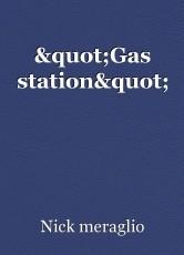 """Gas station"""