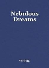 Nebulous Dreams