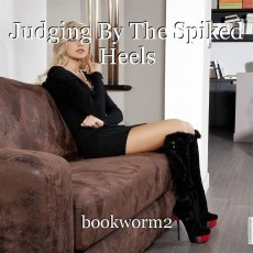 Judging By The Spiked Heels