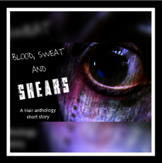 Blood, Sweat and Shears