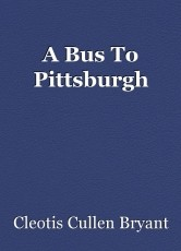 A Bus To Pittsburgh