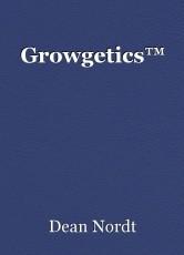 Growgetics™