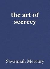 the art of secrecy