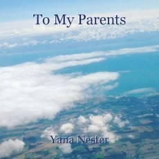 To My Parents