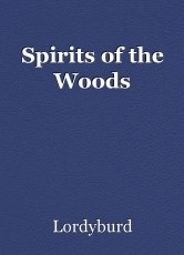 Spirits of the Woods