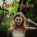Dark abysm