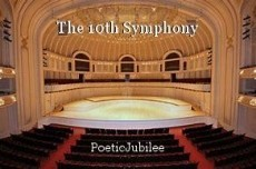The 10th Symphony