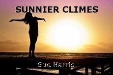 SUNNIER CLIMES