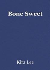 Bone Sweet