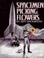 Spacemen Picking Flowers