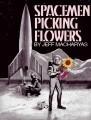 Spacemen Picking Flowers