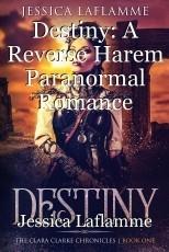 Destiny: A Reverse Harem Paranormal Romance