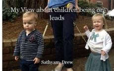 My View about children being on leads