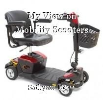 My View on Mobility Scooters