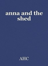 anna and the shed