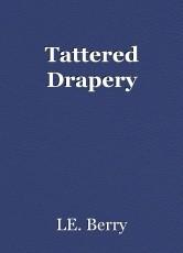 Tattered Drapery