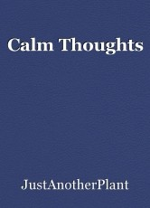 Calm Thoughts