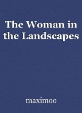 The Woman in the Landscapes