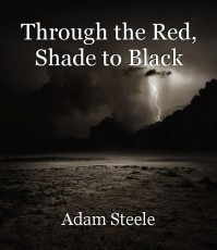 Through the Red, Shade to Black