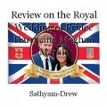 Review on the Royal Wedding of Prince Harry and Meghan Markle