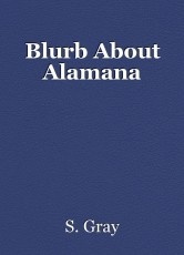 Blurb About Alamana