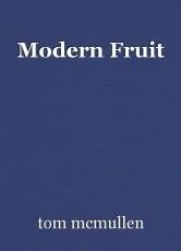 Modern Fruit