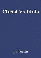 Christ Vs Idols