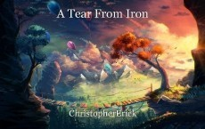 A Tear From Iron