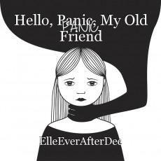Hello, Panic, My Old Friend