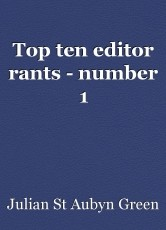 Top ten editor rants - number 1