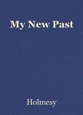 My New Past