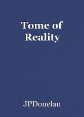 Tome of Reality