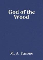 God of the Wood