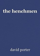 the henchmen