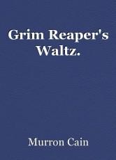 Grim Reaper's Waltz.