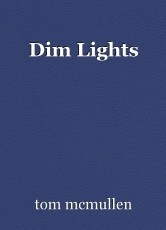 Dim Lights