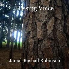 Hissing Voice