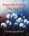 Paper Red From The Depth