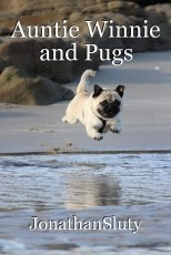 Auntie Winnie and Pugs