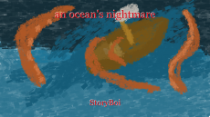 an ocean's nightmare