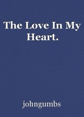 The Love In My Heart.