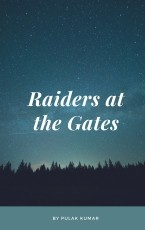 Raiders at the Gates