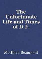 The Unfortunate Life and Times of D.F. Levanthel