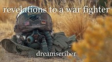 revelations to a war fighter