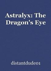 Astralyx: The Dragon's Eye