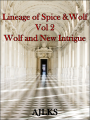 Lineage Of Spice And Wolf Vol 2 - Wolf and New Intrigue