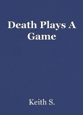 Death Plays A Game