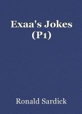 Exaa's Jokes (P1)