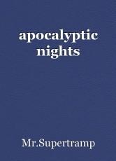apocalyptic nights